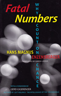David Fried, Hans Magnus Enzensberger, Fatal Numbers, 2011, West Side Philosophers publishing